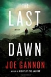 Gannon, Joe | Last Dawn, The | Signed First Edition Book