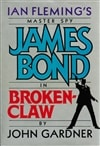 James Bond: Brokenclaw | Gardner, John | First Edition Book