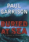 Buried at Sea | Scott, Justin (Garrison, Paul) | Signed 1st Edition Thus Mass Market Paperback Book