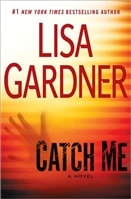Catch Me | Gardner, Lisa | Signed First Edition Book