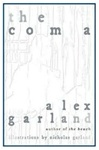 Coma, The | Garland, Alex | Signed First Edition Book