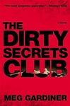 Gardiner, Meg - Dirty Secrets Club, The (Signed First Edition)