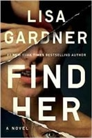Find Her | Gardner, Lisa | Signed First Edition Book