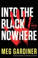 Into the Black Nowhere | Gardiner, Meg | Signed First Edition Book