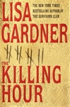 Killing Hour, The | Gardner, Lisa | Signed First Edition Book