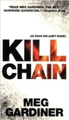 Kill Chain | Gardiner, Meg | Signed 1st Edition Mass Market Paperback Book