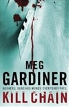 Kill Chain | Gardiner, Meg | Signed 1st Edition Thus UK Trade Paper Book