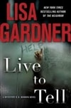 Live to Tell | Gardner, Lisa | Signed First Edition Book