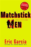 Matchstick Men | Garcia, Eric | Signed First Edition Book