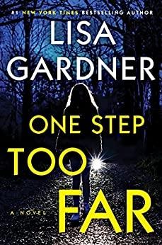 One Step Too Far by Lisa Gardner