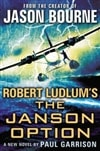 Garrison, Paul (Scott, Justin)- Robert Ludlum's The Janson Option (Signed First Edition)