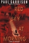 Scott, Justin (Garrison, Paul) - Red Sky at Morning (Signed First Edition)