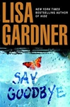 Say Goodbye | Gardner, Lisa | Signed First Edition Book