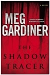Shadow Tracer, The | Gardiner, Meg | Signed First Edition Book