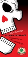 Tyler's Third Act | Garris, Mick | Signed Limited Edition Book