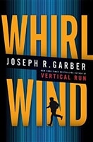 Whirl Wind | Garber, Joseph | First Edition Book