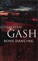 Bone Dancing by Jonathan Gash