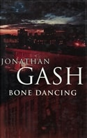 Bone Dancing | Gash, Jonathan | Signed First Edition UK Book