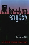 Gaus, P.L. | Broken English | Signed First Edition Trade Paper Book