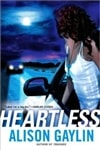 Heartless | Gaylin, Alison | First Edition Book