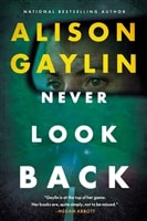Gaylin, Alison | Never Look Back | Signed First Edition Copy