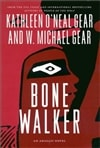 Bone Walker | Gear, W. Michael & Gear, Kathleen | Signed First Edition Book