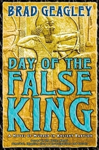 Day of the False King | Geagley, Brad | First Edition Book