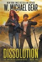 Dissolution by W. Michael Gear