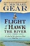 Flight of the Hawk: The River | Gear, W. Michael | Signed First Edition Book