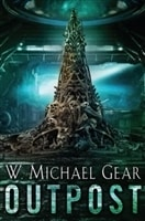 Outpost | Gear, W. Michael | Signed First Edition Book