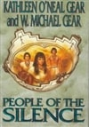 People of the Silence | Gear, W. Michael & Gear, Kathleen | First Edition Book