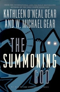 Summoning God, The | Gear, W. Michael & Gear, Kathleen | Double-Signed 1st Edition