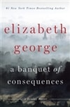 Banquet of Consequences, A | George, Elizabeth | Signed First Edition Book