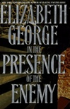 In the Presence of the Enemy | George, Elizabeth | Signed First Edition Book