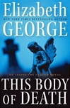 This Body of Death | George, Elizabeth | Signed First Edition Book