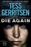 Die Again | Gerritsen, Tess | Signed First Edition Book