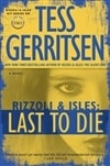Last To Die | Gerritsen, Tess | Signed First Edition Book