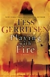 Playing with Fire | Gerritsen, Tess | Signed First Edition Book