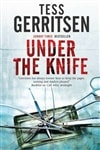 Under the Knife | Gerritsen, Tess | Signed First Edition UK Book