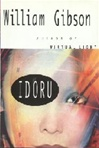 Idoru | Gibson, William | Signed First Edition Book