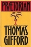 Praetorian | Gifford, Thomas | First Edition Book