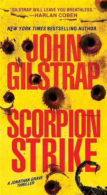 Scorpion Strike by John Gilstrap