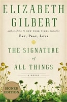 Signature of All Things, The | Gilbert, Elizabeth | Signed First Edition Book
