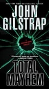 Total Mayhem | Gilstrap, John | Signed 1st Edition Mass Market Paperback Book