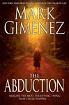 Abduction, The | Gimenez, Mark | Signed First Edition Book