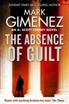 Absence of Guilt, The | Gimenez, Mark | Signed First Edition Book