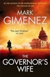 Gimenez, Mark - Governor's Wife, The (Signed First Edition UK)