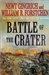 Battle of the Crater | Gingrich, Newt & Forstchen, William R. | Double-Signed 1st Edition