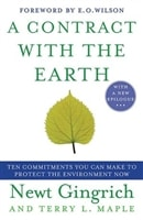 Contract With the Earth, A | Gingrich, Newt | Signed First Edition Trade Paper Book