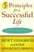 5 Principles for a Successful Life | Gingrich, Newt & Gingrich Cushman, Jackie | Signed First Edition Book